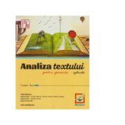 Analiza textului pentru gimnaziu ( Cristina Issa )