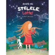 Arata-mi stelele, Lotte! BILLY BOCK IRIS MUHL - UNIVERS ENCICLOPEDIC
