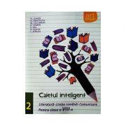 Caiet Inteligent, Comunicare, Limba si literatura romana, Clasa VIII-a, Semestrul 2