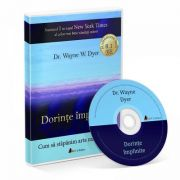 Cd carte audio dorinte implinite - Dr. Wayne E. dyer