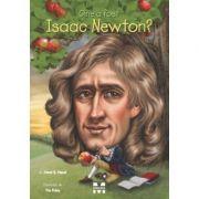 Cine a fost Isaac Newton? - Janet B. Pascal, ilustratii de Tim Foley