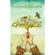 Da mai departe - Catherine Ryan Hyde