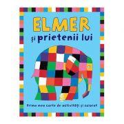 Elmer si prietenii lui - David McKee