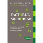 Factorul microbian - Dr. Hiromi Shinya