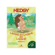 Hedgy Laughs and Laughs and Laughs. Adventure I - Doina Ionescu