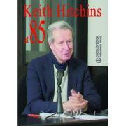 Keith Hitchins at 85
