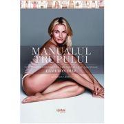 Manualul trupului - Cameron Diaz, Sandra Bark