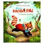 Micul Panda Pai KERSTIN SCHOENE SASKIA HULA - UNIVERS ENCICLOPEDIC