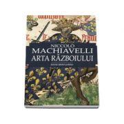 Arta razboiului ( Niccolo Machiavelli )