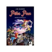 Peter Pan James Matthew Barrie (Editie integrala) - AGORA