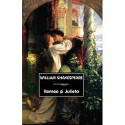 Romeo si Julieta ( William Shakespeare )