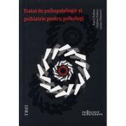 Tratat de psihopatologie si psihiatrie pentru psihologi, Florin Tudose