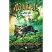 Vanatii. Spirite-Animale 2 - Maggie Stiefvater