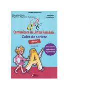 Comunicare in limba romana - Caiet de scriere clasa I: model C