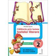 Calatorie prin lumea textelor literare din manualul de limba romana pentru cls a II a sem II. Dupa Manual de limba romana - Iliana Dumitrescu.