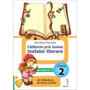 Calatorie prin lumea textelor literare din manualul de limba romana pentru cls a II a sem II. Dupa Manual de limba romana -Mirela Mihaescu