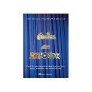 Cartea cu marionete: poezii si cantecele pentru baieti si pentru fete... despre marionete care au mici secrete!