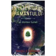 In interiorul pamantului - Al doilea tunel, Radu Cinamar