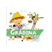 Enciclopedia celor mici. Gradina - Larousse