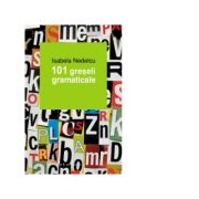 101 greseli gramaticale, Isabela Nedelcu