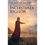 Saga cantec de gheata si foc, Cartea a II-a, Inclestarea regilor 2 Volume (George R. R. Martin )