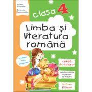 Limba si literatura romana caiet de lucru clasa a IV-a. Lecturi, exercitii de comunicare, de vocabular, notiuni teoretice