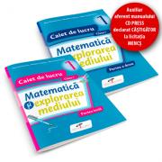 Matematica si explorarea mediului. SET caiete de lucru. Clasa I - Iliana Dumitrescu, Nicoleta Ciobanu, Alina Carmen Birta