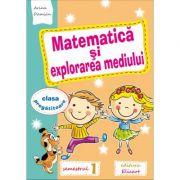 Matematica si explorarea mediului pentru clasa pregătitoare, semestrul I