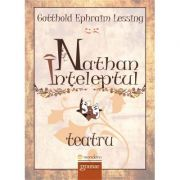 Nathan inteleptul - Gotthold Ephraim Lessing