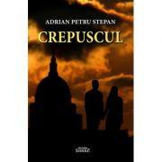 Crepuscul - Adrian-Petru Stepan