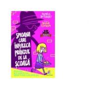 Spioana care infuleca pranzul de la scoala - Pamela Butchart