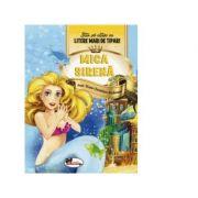 Mica sirena - Stiu sa citesc cu litere mari de tipar! Hans Christian Andersen