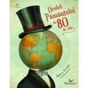Ocolul Pamantului in 80 de zile ( Adaptare dupa romanul lui Jules Verne )
