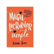 Magia lucrurilor simple, Estelle Laure