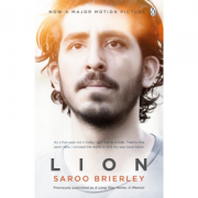 Lion: A Long Way Home (Saroo Brierley )
