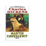 Martin Chuzzlewit, volumul II - Charles Dickens