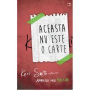 Aceasta nu este o carte, Keri Smith