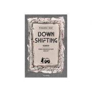 Downshifting - Alexandru Done