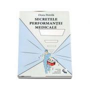 Secretele performantei medicale ( Dora Petrila )