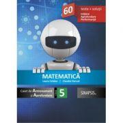 Matematica - caiet de antrenament și aprofundare pentru clasa a V-a
