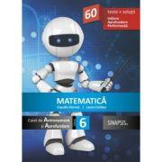 Matematica - caiet de antrenament și aprofundare pentru clasa a VI-a