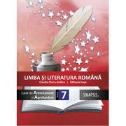 Limba si literatura romana - caiet de antrenament si aprofundare pentru clasa a VII-a