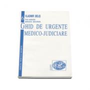 Ghid de urgente medico-judiciare - Vladimir Belis
