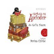 Cartea cu Apolodor (Audiobook) - Gellu Naum