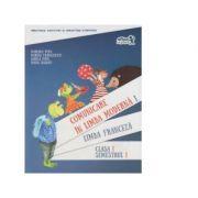 Comunicare in limba moderna 1 - Limba franceza - Clasa I, semestrul I (contine CD) - M. Popa, M. Franculescu, B. Popa, D. Zografi