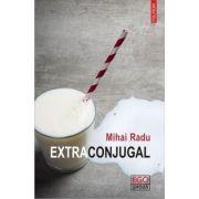 Extraconjugal - Mihai Radu