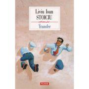 Transfer - Liviu Ioan Stoiciu