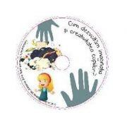 Cum dezvoltam imaginatia si creativitatea copiilor? (Audiobook) - Alina Ioana Ciocodan