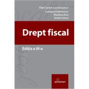 Drept fiscal. Editia a III-a 2017 ( coordonator Dan Sova )