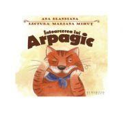 Intoarcerea lui Arpagic (Audiobook) - Ana Blandiana